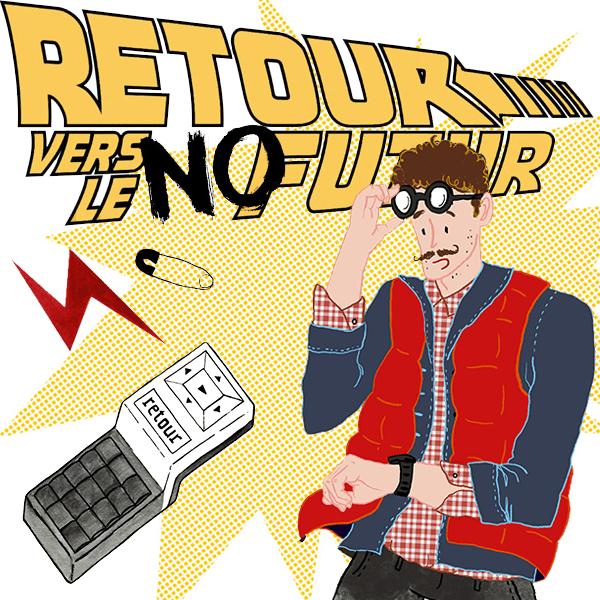 «Retour Vers Le NoFutur»