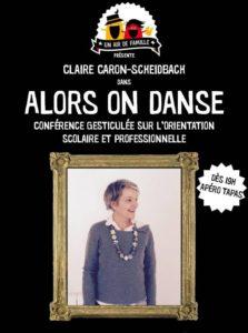 """Claire CARON - Conférence gesticulée """"Alors on danse ou Comment j'ai retrouvé le sens de l'orientation ..."""""""
