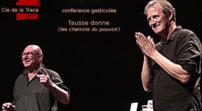 """Christian & Jean Louis COMPAGNON - Conférence gesticulée """"Fausse donne"""""""