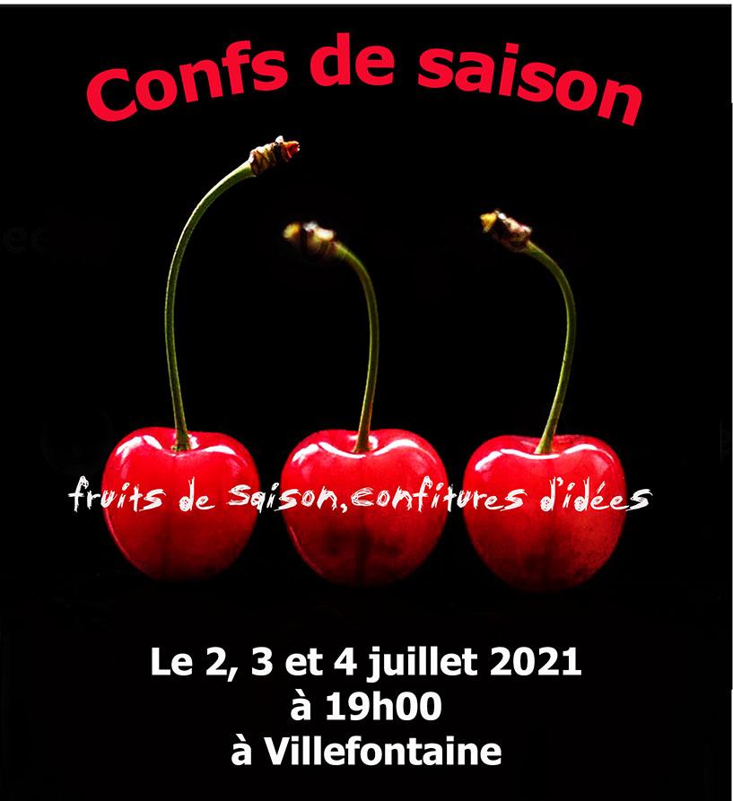 Festival Confs de Saison - 2,3 & 4 juillet - Villefontaine (38)