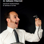 "Johann CHARVEL - Conférence gesticulée ""Atomes fourchus"""