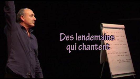 """Jacques ESNAULT - Conférence gesticulée """"Des lendemains qui chantent"""""""