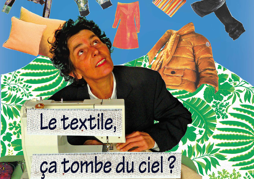 Le textile, ça tombe du ciel ?
