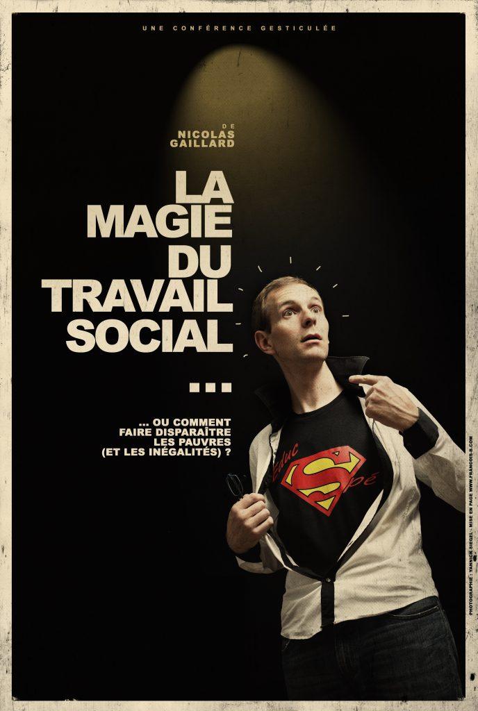 La magie du travail social …
