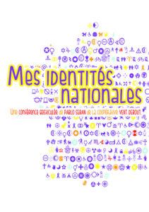 """Pablo SEBAN - Conférence gesticulée """"Mes identités nationales"""""""