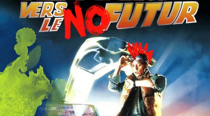 Retour Vers Le NoFutur